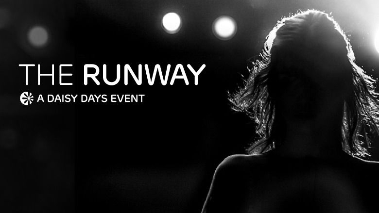 The Runway - A Daisy Days Event