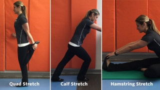 Stretches - Hamstring, Calf and Quad