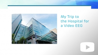 My Trip to the Hospital for a Video EEG