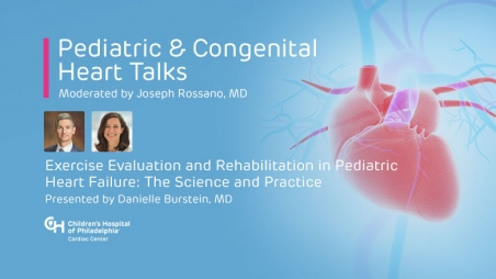 Exercise Evaluation and Rehabilitation in Pediatric Heart Failure: The Science and Practice