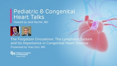 The Forgotten Circulation: The Lymphatic System and Its Importance in Congenital Heart Disease