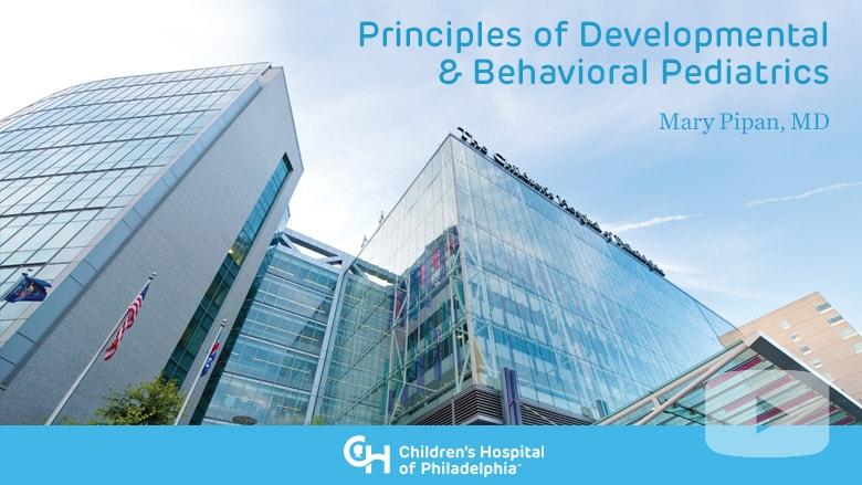 Behavioral Pediatrics Course Presentations | Children's Hospital of