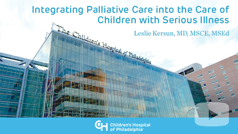 Hematology and Oncology – Integrating Palliative Care into the Care of Children with Serious Illness