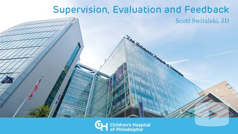 Supervision, Evaluation and Feedback