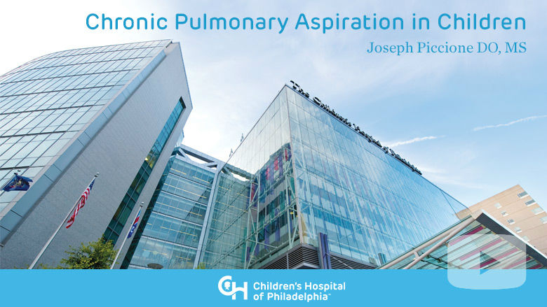 Chronic Pulmonary Aspiration in Children
