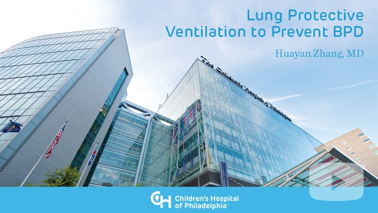 Neonatology – Lung Protective Ventilation to Prevent BPD