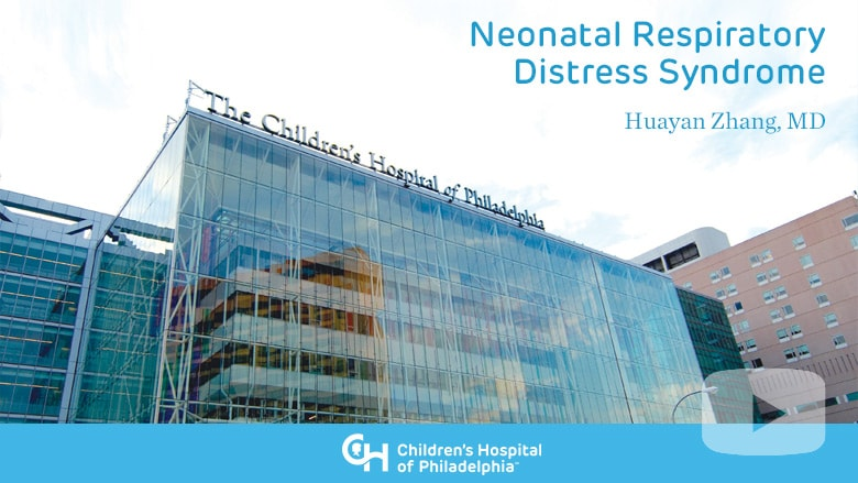 Neonatology – Neonatal Respiratory Distress Syndrome