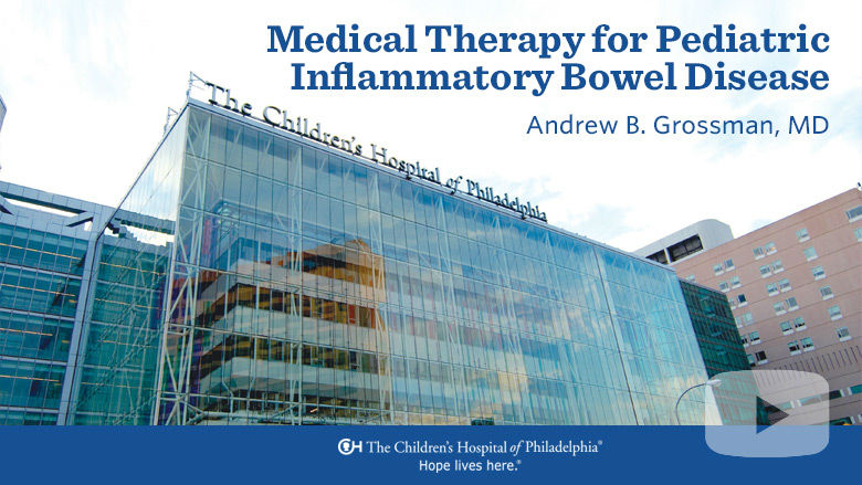 Medical Therapy for Pediatric Inflammatory Bowel Disease