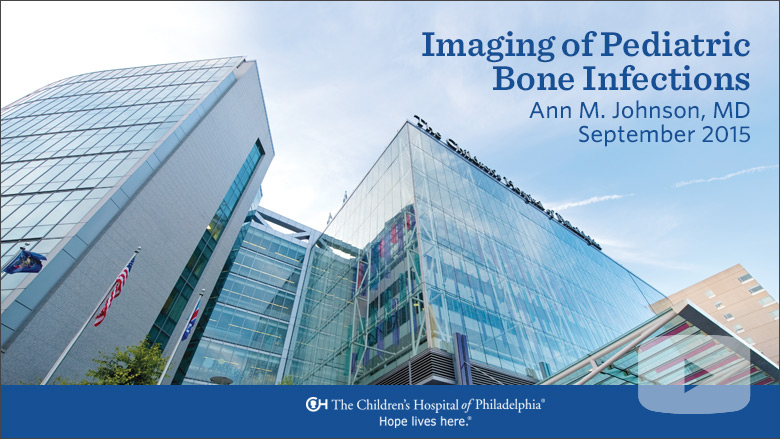 Radiology – Imaging of Pediatric Bone Infections